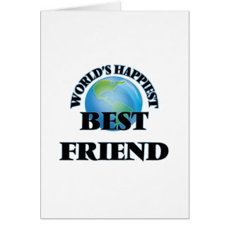 El amigo más feliz más feliz del mundo tarjeta de felicitación