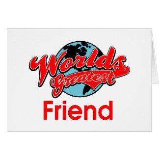 El amigo más grande del mundo tarjeta de felicitación
