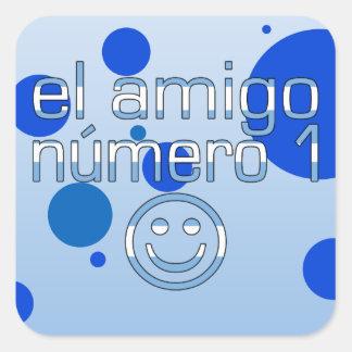 El Amigo Número 1 in Argentine Flag Colors for Boy Square Sticker