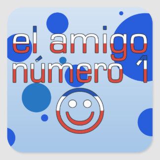 El Amigo Número 1 in Chilean Flag Colors for Boys Square Sticker