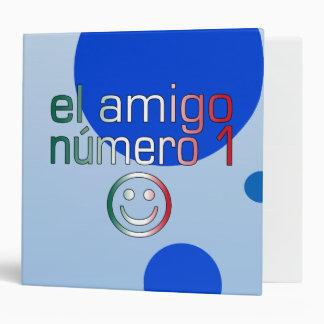 El Amigo Número 1 in Mexican Flag Colors for Boys Binder