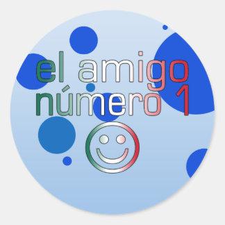 El Amigo Número 1 in Mexican Flag Colors for Boys Classic Round Sticker