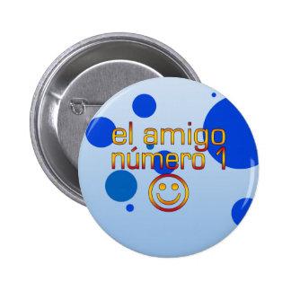 El Amigo Número 1 in Spanish Flag Colors for Boys Button