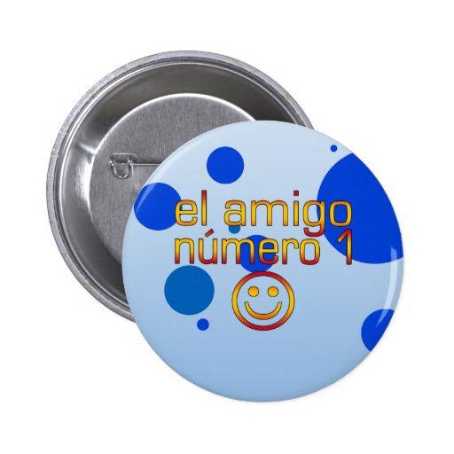 El Amigo Número 1 in Spanish Flag Colors for Boys Buttons