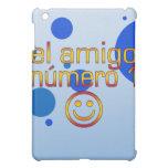 El Amigo Número 1 in Spanish Flag Colors for Boys iPad Mini Cases