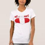 ¡EL Amor! - Amor en el día de San Valentín peruano Camisetas