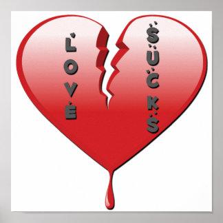 El amor chupa el corazón quebrado posters