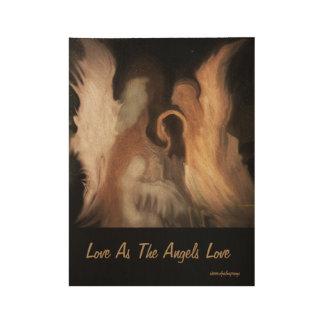 el amor COMO LOS ÁNGELES HACE el poster de madera, Póster De Madera