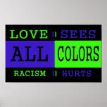 El amor considera todos los colores posters