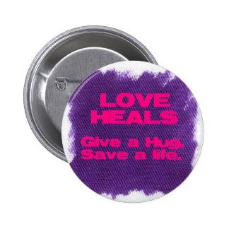 El amor cura pin redondo 5 cm