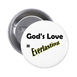 El amor de dioses iguala diseño cristiano eterno pin redondo 5 cm