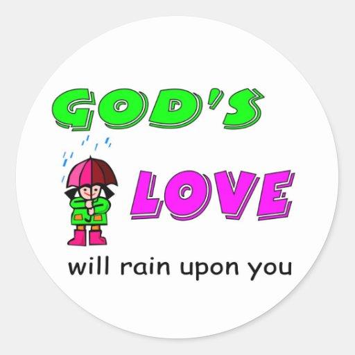 El amor de dioses lloverá sobre usted diseño pegatinas redondas