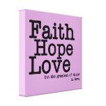 El amor de la esperanza de la fe envolvió la impre impresiones de lienzo
