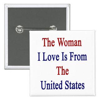 El amor de la mujer I es de los Estados Unidos Pins