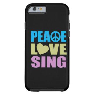 El amor de la paz canta funda de iPhone 6 tough