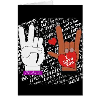 El amor de la paz del ASL nos dejó ser amigos Tarjeta De Felicitación