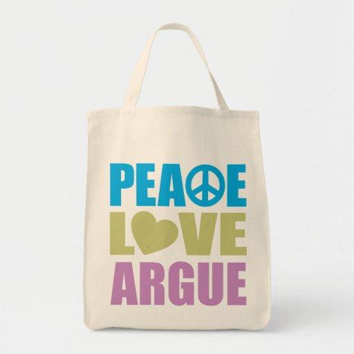 El amor de la paz discute bolsas