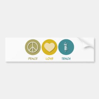 El amor de la paz enseña pegatina para auto
