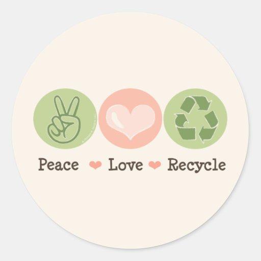 El amor de la paz recicla el reciclaje de los pegatina redonda