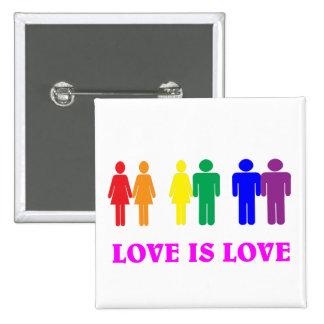 El amor de LGBT es amor Pin Cuadrada 5 Cm