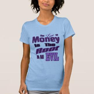 El amor del dinero es la raíz de todo el mal polera