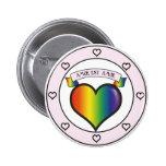El amor es amor. Rosa y arco iris Pins