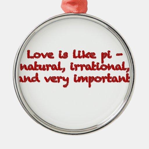 El amor es como el pi - ornamento de navidad