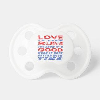 El amor es como el ron chupetes para bebés