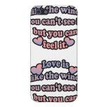 El amor es como el viento, usted no puede ver lo,  iPhone 5 funda