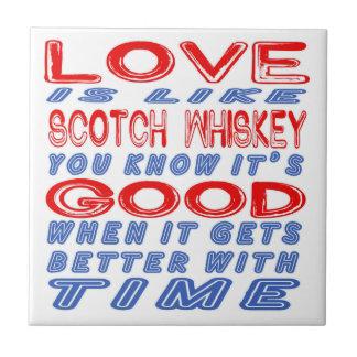El amor es como el whisky escocés azulejo cuadrado pequeño