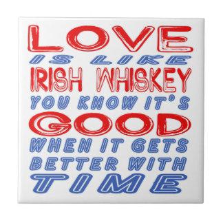 El amor es como el whisky irlandés azulejo cuadrado pequeño