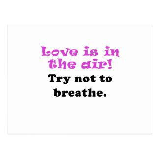 El amor es el intento del aire a no respirar postal