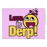 El amor es Herp Derp Tarjeta