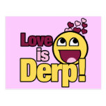 El amor es Herp Derp Tarjetas Postales
