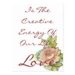 ¡El amor es la energía creativa de nuestra vida! P Tarjeta Postal