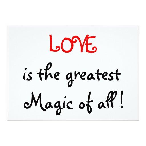"""¡El amor es la magia más grande de todos! - Invitación 5"""" X 7"""""""