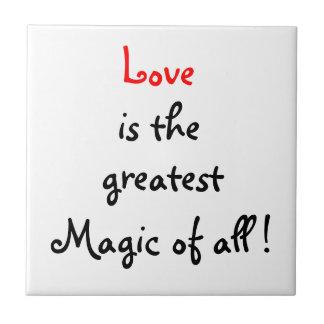 ¡El amor es la magia más grande de todos! - teja