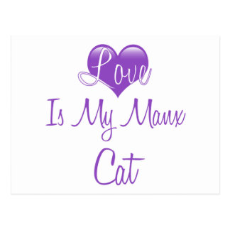 El amor es mi gato de la Isla de Man Tarjetas Postales