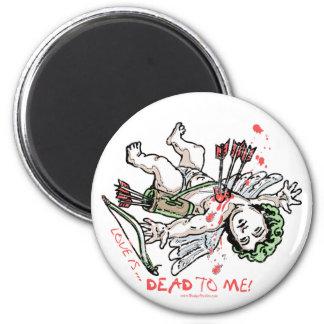 El amor es muerto a mí engranaje anti del amor imán redondo 5 cm