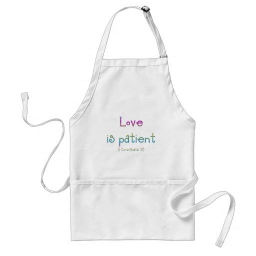 El amor es paciente (Corinthians 1: 13) Delantal