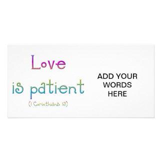 El amor es paciente (Corinthians 1: 13) Tarjetas Fotográficas Personalizadas