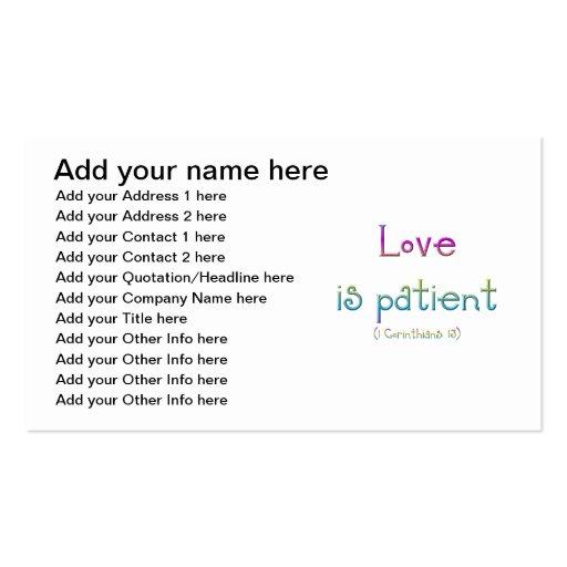 El amor es paciente (Corinthians 1: 13) Tarjetas De Visita