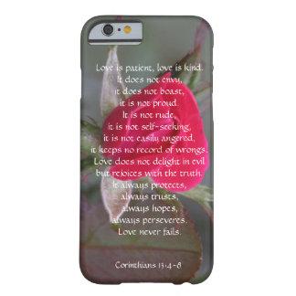 El amor es paciente, Corinthians, brote del rosa Funda De iPhone 6 Barely There