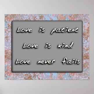 El amor es paciente. El amor es bueno Posters