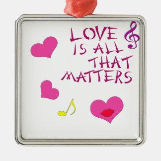 El amor es todo ese las materias adorno cuadrado plateado