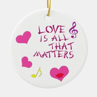 El amor es todo ese las materias adorno redondo de cerámica