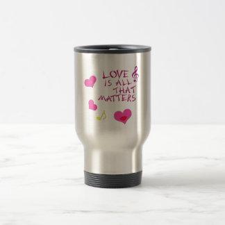 El amor es todo ese las materias taza de café