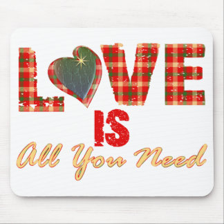 El amor es todo lo que usted necesita el cojín de  tapete de ratón