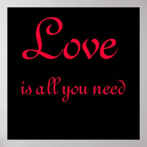 El amor es todo lo que usted necesita el poster póster