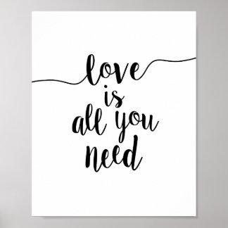 El amor es todo lo que usted necesita la impresión póster